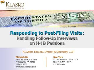 Responding to Post-Filing Visits: Handling Follow-Up Interviews  on H-1B Petitions