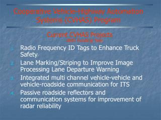 Cooperative Vehicle-Highway Automation Systems (CVHAS) Program