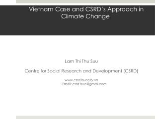 Vietnam Case and CSRD ' s Approach in Climate Change