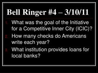 Bell Ringer #4 – 3/10/11