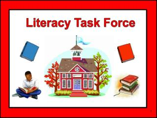 Literacy Task Force