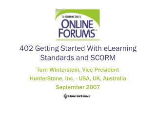 402 Getting Started With eLearning Standards and SCORM