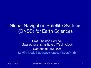 Global Navigation Satellite Systems GNSS for Earth Sciences