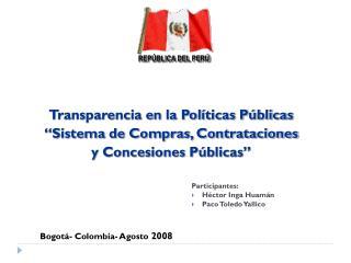 """Transparencia en la Políticas Públicas """"Sistema de Compras, Contrataciones y Concesiones Públicas"""""""
