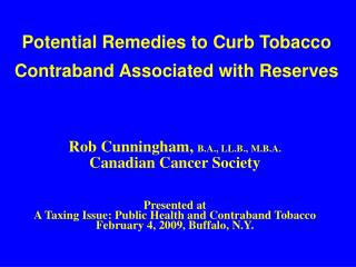 Potential Remedies to Curb Tobacco Contraband Associated with Reserves