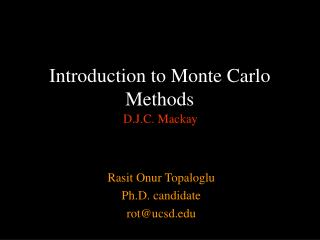 Introduction to Monte Carlo Methods