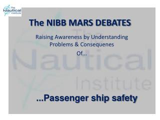 The NIBB MARS DEBATES