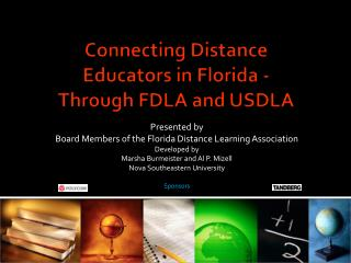 Connecting Distance Educators in Florida - Through FDLA and USDLA