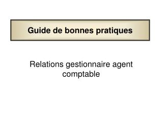 Relations gestionnaire agent comptable