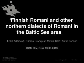 Finnish Romani and other northern dialects of Romani in the Baltic Sea area