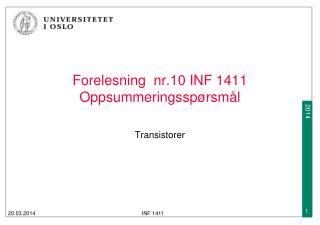 Forelesning  nr.10 INF 1411  O ppsummeringsspørsmål