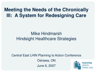 Meeting the Needs of the Chronically Ill:  A System for Redesigning Care