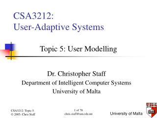 CSA3212: User-Adaptive Systems