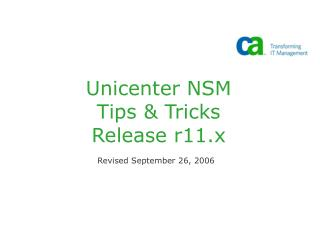 Unicenter NSM  Tips & Tricks Release r11.x