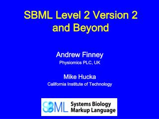 SBML Level 2 Version 2 and Beyond