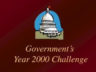 Government's  Year 2000 Challenge