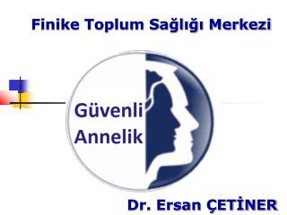 Finike Toplum Sağlığı Merkezi