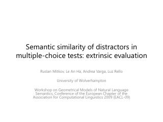 Semantic similarity of distractors in multiple-choice tests: extrinsic evaluation