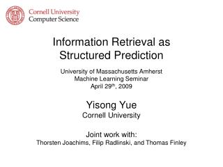 Information Retrieval as  Structured Prediction