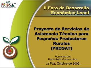 Proyecto de Servicios de Asistencia Técnica para  Pequeños Productores Rurales (PROSAT)