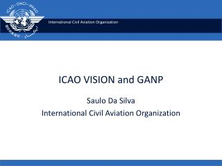 ICAO VISION and GANP