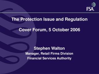 The Protection Issue and Regulation Cover Forum, 5 October 2006