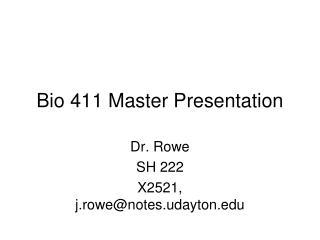 Bio 411 Master Presentation