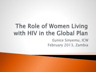 The Role of Women Living with HIV in the Global Plan