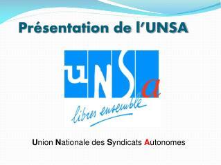 Présentation de l'UNSA