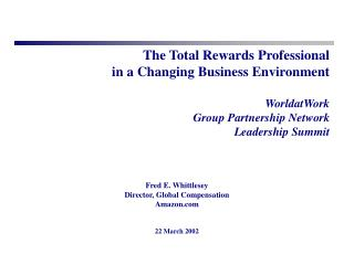 The Total Rewards Professional in a Changing Business Environment   WorldatWork Group Partnership Network Leadership Sum
