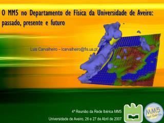 O MM5 no Departamento de F�sica da Universidade de Aveiro:  passado, presente e futuro