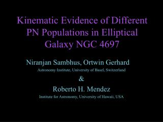Kinematic Evidence of Different PN Populations in Elliptical Galaxy NGC 4697