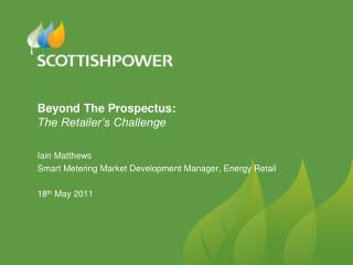 Beyond The Prospectus: The Retailer's Challenge