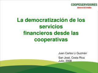 La democratización de los servicios financieros desde las cooperativas