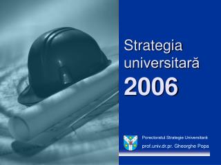 Strategia universitară 2006