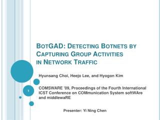 BotGAD : Detecting  Botnets  by Capturing Group Activities in Network Traffic