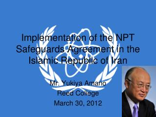 Implementation of the NPT Safeguards Agreement in the Islamic Republic of Iran