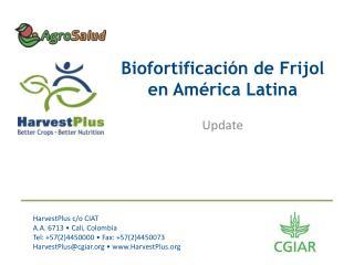 Biofortificación de Frijol en América Latina
