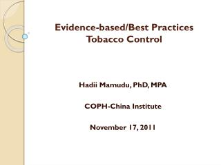 Evidence-based/Best Practices Tobacco Control