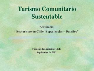 Turismo Comunitario Sustentable