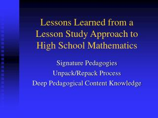 Lessons Learned from a Lesson Study Approach to High School Mathematics