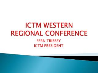 ICTM WESTERN REGIONAL CONFERENCE