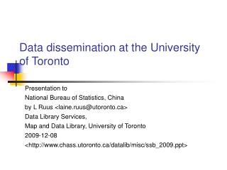Data dissemination at the University of Toronto