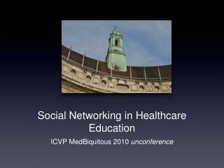 Social Networking in Healthcare Education