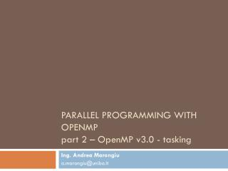 Parallel Programming with OpenMP part 2 – OpenMP v3.0 - tasking