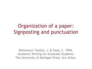 Organization of a paper: Signposting and punctuation