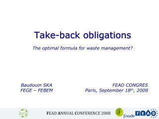 Take-back obligations The optimal formula for waste management?
