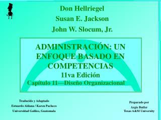 ADMINISTRACIÓN: UN ENFOQUE BASADO EN COMPETENCIAS 11va Edición