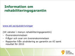 Information om rehabiliteringsgarantin