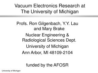 Vacuum Electronics Research at  The University of Michigan